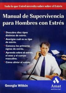 Baixar Manual de supervivencia para hombres con estres pdf, epub, eBook