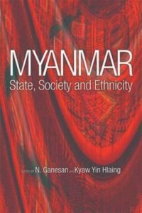 Baixar Myanmar: state, society and ethnicity pdf, epub, ebook
