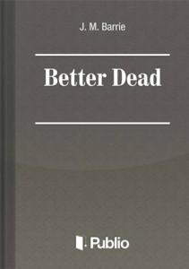 Baixar Better dead pdf, epub, eBook