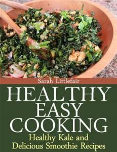 Baixar Healthy easy cooking: healthy kale and delicious pdf, epub, ebook