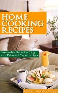Baixar Home cooking recipes: sustainable home cooking pdf, epub, ebook