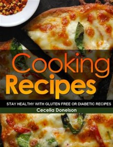 Baixar Cooking recipes: stay healthy with gluten free pdf, epub, ebook