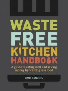 Baixar Waste-free kitchen handbook pdf, epub, eBook