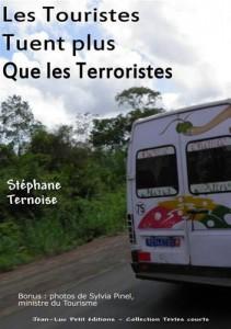 Baixar Touristes tuent plus que les terroristes, les pdf, epub, eBook