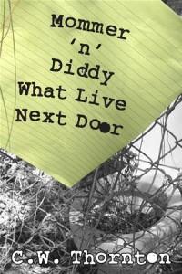 Baixar Mommer 'n' diddy what live next door pdf, epub, ebook
