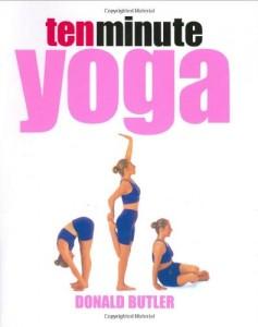 Baixar Ten minute yoga pdf, epub, ebook