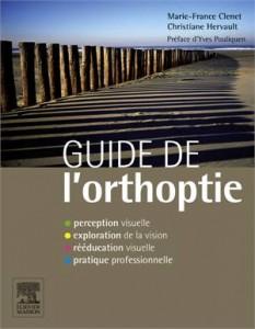 Baixar Guide de l'orthoptie pdf, epub, ebook