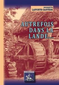 Baixar Autrefois dans la lande… pdf, epub, ebook