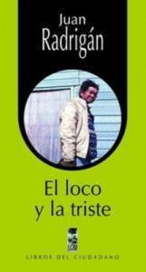 Baixar Loco y la triste, el pdf, epub, eBook