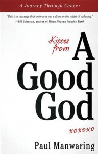 Baixar Kisses from a good god: a journey through cancer pdf, epub, eBook