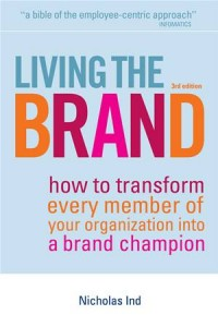 Baixar Living the brand: how to transform every member pdf, epub, ebook