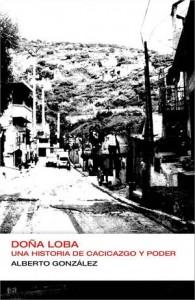 Baixar Dona loba: una historia de cacicazgo y poder pdf, epub, eBook