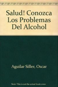 Baixar Salud! conozca los problemas del alcohol pdf, epub, eBook