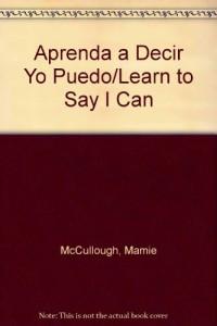 Baixar Aprenda a decir yo puedo pdf, epub, eBook
