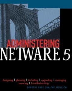 Baixar Administering netware 5 pdf, epub, ebook