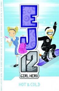 Baixar Ej12 girl hero 1 hot & cold pdf, epub, ebook