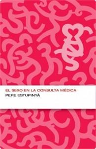 Baixar Sexo en la consulta medica (endebate), el pdf, epub, eBook