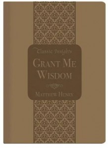 Baixar Grant me wisdom pdf, epub, ebook