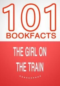 Baixar Girl on the train – 101 amazing facts you pdf, epub, eBook