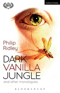 Baixar Dark vanilla jungle and other monologues pdf, epub, ebook