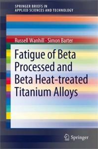 Baixar Fatigue of beta processed and beta heat-treated pdf, epub, ebook