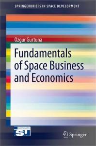 Baixar Fundamentals of space business and economics pdf, epub, eBook