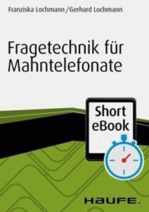 Baixar Fragetechnik fur mahntelefonate pdf, epub, eBook