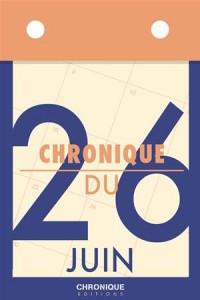 Baixar Chronique du 26 juin pdf, epub, ebook