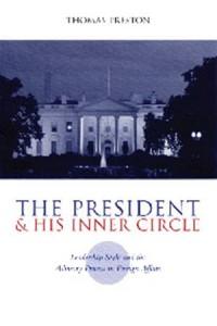 Baixar President and his inner circle, the pdf, epub, ebook