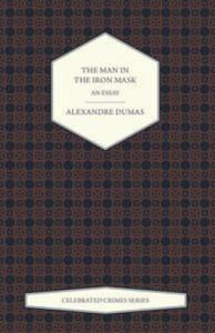 Baixar Man in the iron mask – an essay (celebrated pdf, epub, eBook