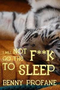 Baixar I will not go the f**k to sleep pdf, epub, ebook