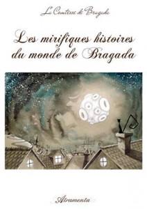 Baixar Mirifiques histoires du monde de bragada, les pdf, epub, eBook