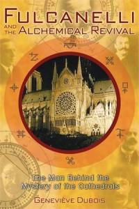Baixar Fulcanelli and the alchemical revival pdf, epub, eBook