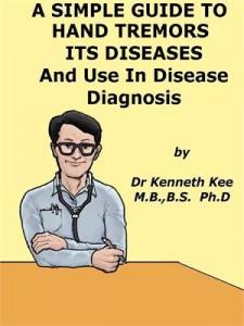 Baixar Simple guide to hand tremors, related diseases pdf, epub, ebook