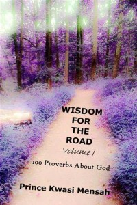 Baixar Wisdom for the road (volume 1) – 100 proverbs pdf, epub, ebook