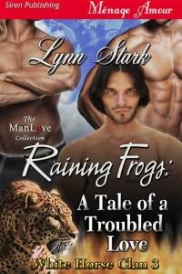 Baixar Raining frogs: a tale of a troubled love pdf, epub, eBook