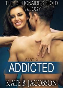 Baixar Addicted (the billionaire's hold trilogy, parts pdf, epub, ebook