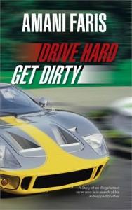 Baixar Drive hard get dirty pdf, epub, ebook