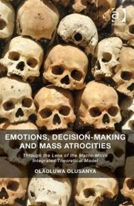 Baixar Emotions, decision-making and mass atrocities pdf, epub, eBook