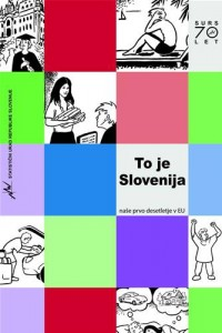 Baixar To je slovenija: nae prvo desetletje v eu pdf, epub, ebook