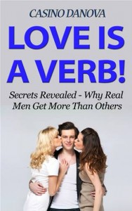Baixar Love is a verb! secrets revealed: why real men pdf, epub, ebook