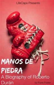 Baixar Manos de piedra: a biography of roberto duran pdf, epub, eBook