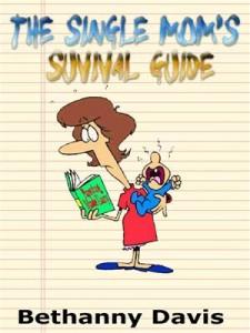 Baixar Single mom's survival guide, the pdf, epub, eBook