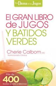 Baixar Gran libro de jugos y batidos verdes, el pdf, epub, eBook