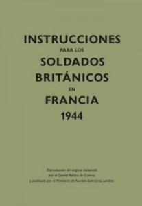 Baixar Instrucciones para los soldados britanicos en pdf, epub, ebook