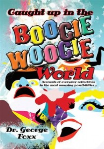 Baixar Caught up in the boogie woogie world pdf, epub, eBook