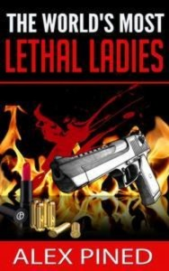Baixar Worlds most lethal ladies, the pdf, epub, ebook