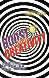 Baixar Boost your creativity pdf, epub, ebook