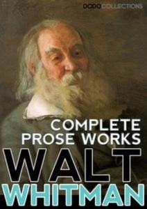 Baixar Walt whitman: complete prose works pdf, epub, eBook