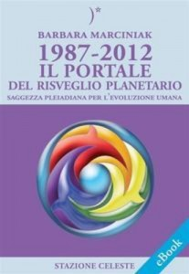 Baixar 1987-2012 il portale del risveglio planetario pdf, epub, eBook